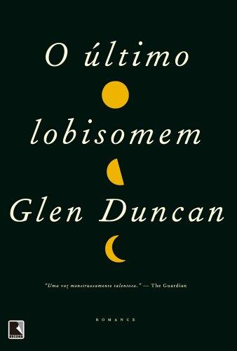 O último lobisomem - Bloodlines - Glen Duncam