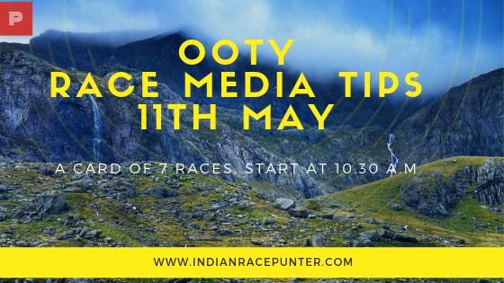 Ooty Race Media Tips 11th May