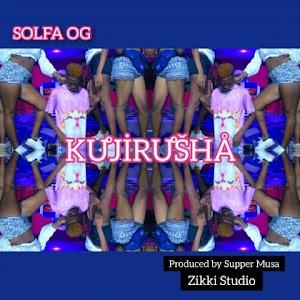 Download Audio   Solfa OG - Kujirusha
