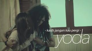 Download Lagu Yoda Kasih Jangan Kau Pergi Mp3