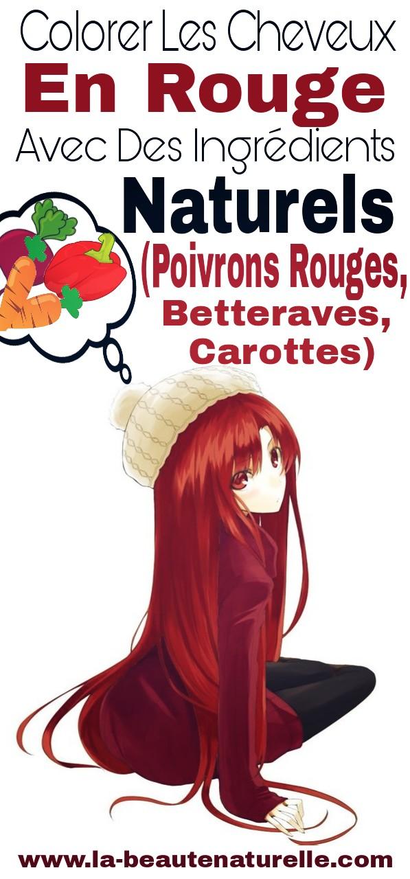 Colorer les cheveux en rouge avec des ingrédients naturels (poivrons rouges, betteraves, carottes)