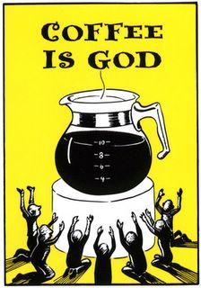 Café é deus - Café é vida