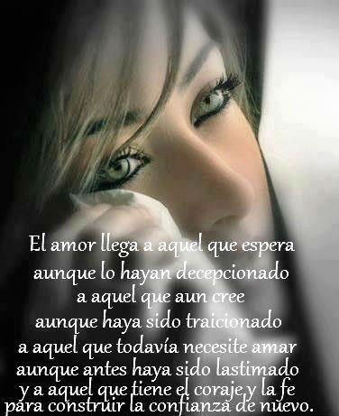El amor llega a aquel que espera.