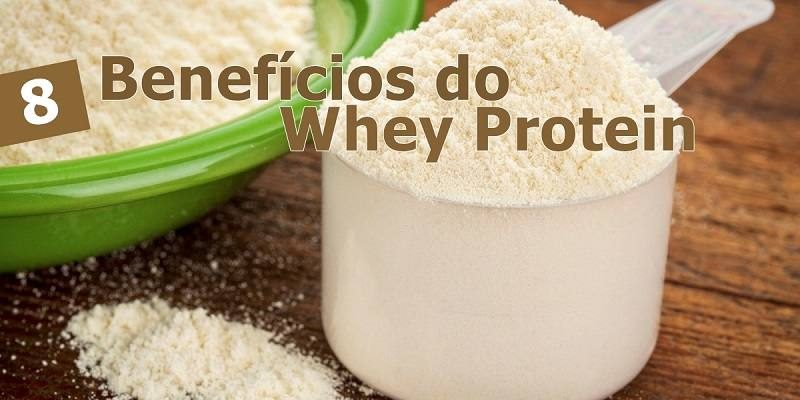 8 Benefícios do Whey Protein Para a Saúde