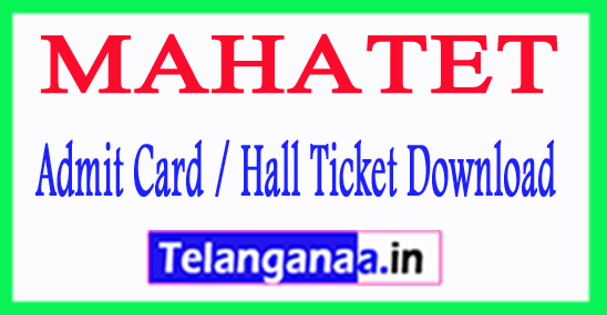 MAHATET Admit Card 2018 Hall Ticket Download
