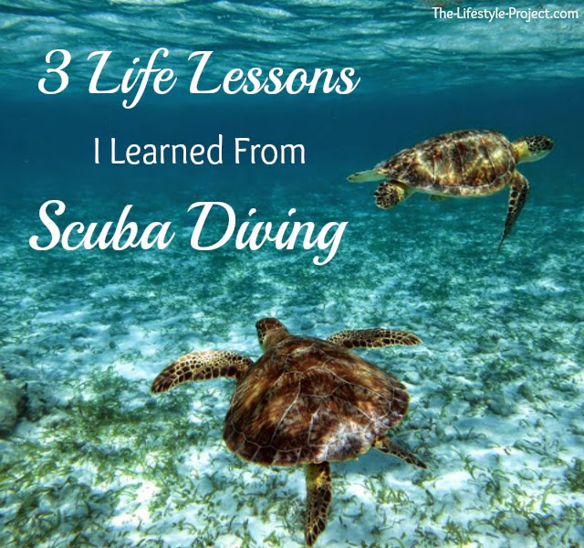 3 Life Lessons I Learned From Scuba Diving