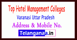 Top Hotel Management Colleges in Varanasi Uttar Pradesh