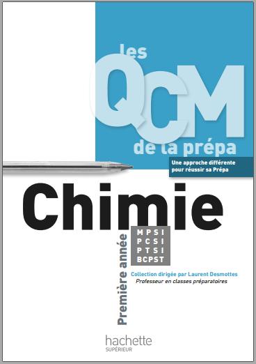 Livre : Les QCM de la prépa - Chimie - MPSI-PCSI-PTSI-BCPST - 1re année PDF