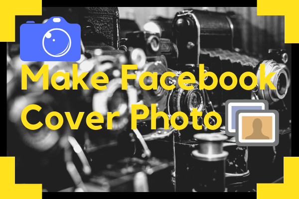 Make Facebook Cover Photo