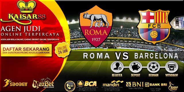 PREDIKSI TEBAK SKOR JITU LIGA UEFA CHAMPIONS LEAGUE ROMA VS BARCELONA 11 APRIL 2018