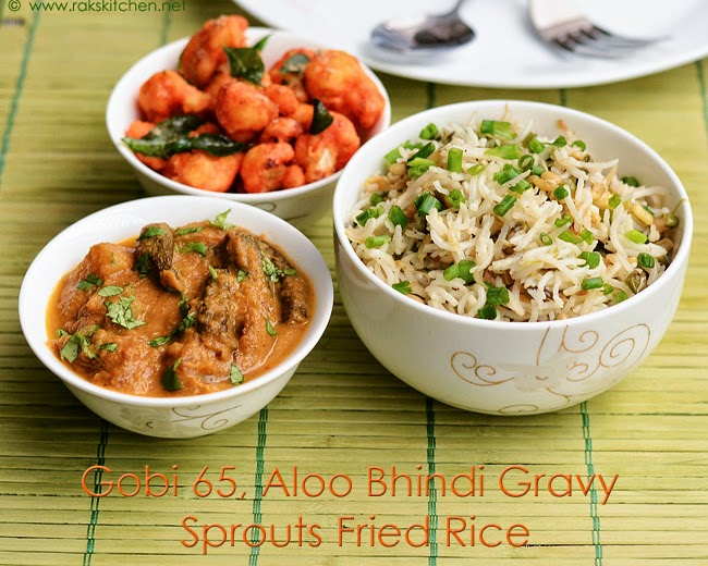 Sprouts fried rice, aloo bhindi, gobi 65