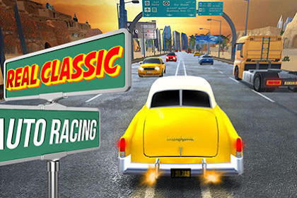 Download Real Classic Auto Racing 3D v1 Mod Apk (Offline HD) For Android Terbaru