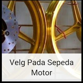 3 Macam Jenis Velg Pada Sepeda Motor