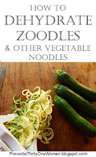 https://proverbsthirtyonewoman.blogspot.com/2018/03/how-to-dehydrate-zoodles-other.html