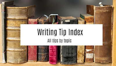 http://www.septembercfawkes.com/p/writing-tip-index.html