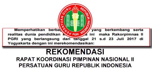 REKOMENDASI RAPAT KOORDINASI PIMPINAN NASIONAL II PERSATUAN GURU REPUBLIK INDONESIA