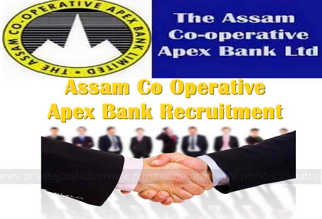 Assam Co Operative Apex Bank Recruitment