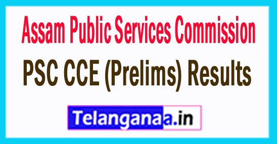 Assam PSC CCE (Prelims) Result 2017
