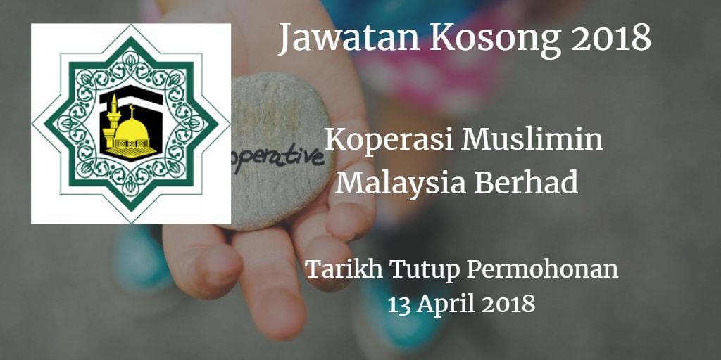 Jawatan Kosong Koperasi Muslimin Malaysia Berhad 13 April 2018