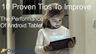 Improve Android Tablet Performance