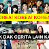 Korea! Korea! Korea! Tak dak cerita lain ka?!!