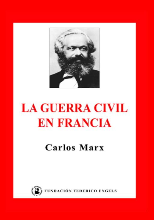 En torno al debate de un Libro en el Centenario de la Revolución Rusa La-Guerra-Civil-en-Francia