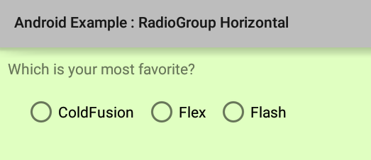 How To Create A Horizontal Layout Radiogroup In Android
