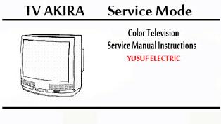 Service Mode TV AKIRA Berbagai Type