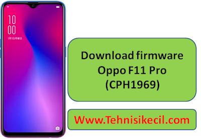 Downoad Firmware Oppo F11 Pro (CPH1969) Mediatek Ofp File Free