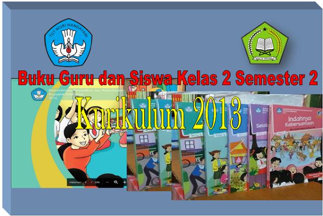 Buku Guru dan Siswa Kurikulum 2013 kelas 2 semester 2