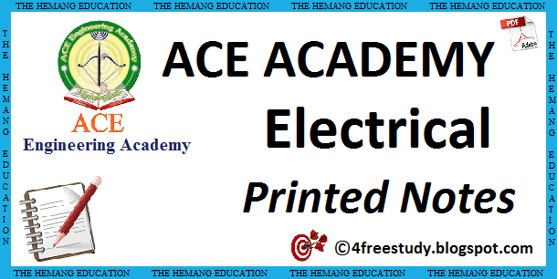 GATE ACE Academy EE Electrical Engineering Printed Class Notes