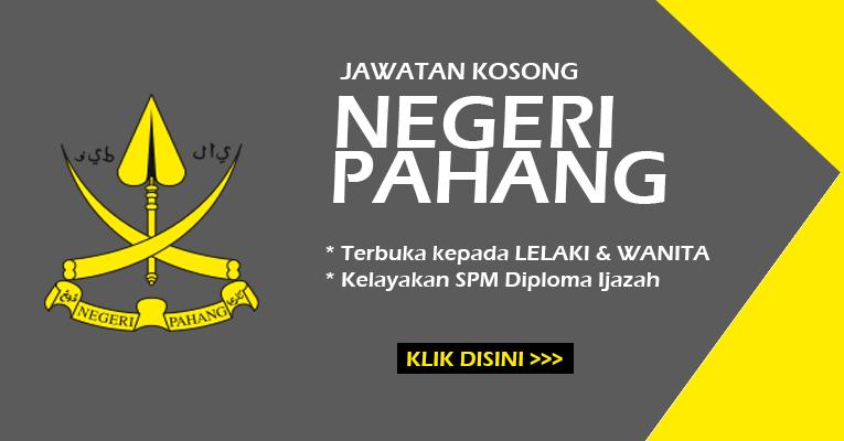 Jawatan Kosong Terbaru di Negeri Pahang