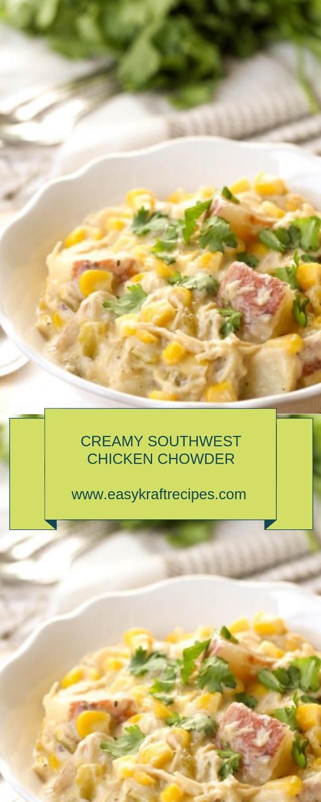 CREAMY SOUTHWEST CHICKEN CHOWDER RECIPE