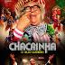 """Confira o cartaz oficial de """"CHACRINHA: O VELHO GUERREIRO"""""""