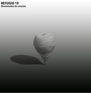 Refugio 19 Movimientos de  rotación