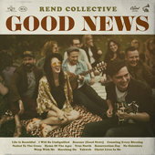 Rend Collective Rescuer Good News Christian Gospel Lyrics