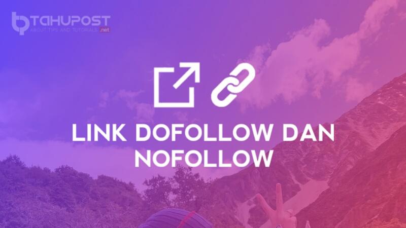 Link Dofollow Dan Nofollow