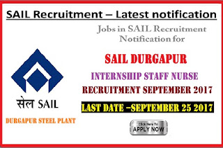 SAIL Durgapur Internship Staff Nurse Recruitment September 2017