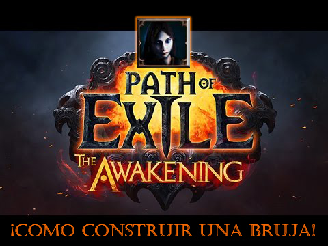 Tutorial path of exile ( bruja)