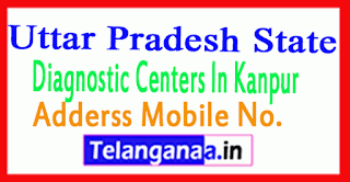 Diagnostic Centers in  Kanpur Uttar Pradesh