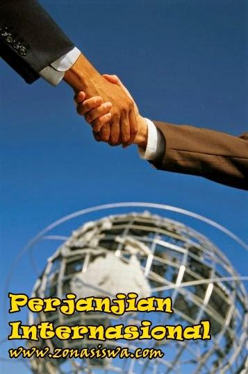 Perjanjian Internasional | www.zonasiswa.com