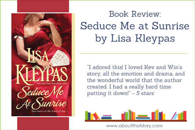 Book Review: Seduce Me at Sunrise by Lisa Kleypas | About That Story