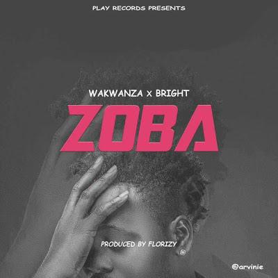 Wakwanza X Bright - ZOBA