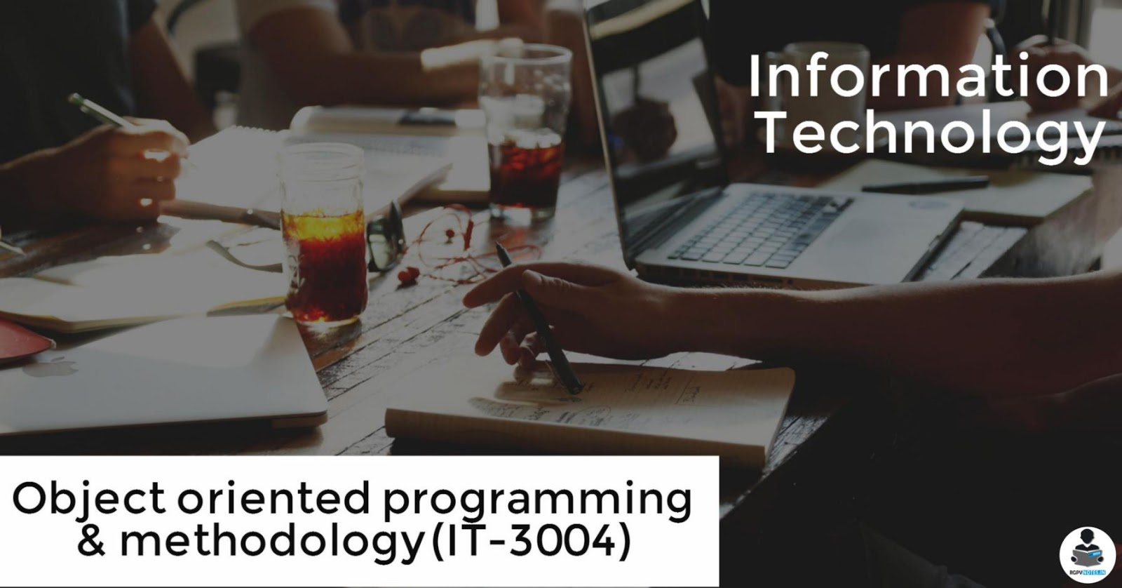 IT3004 - Object Oriented Programming & Methodology - RGPV notes CBGS