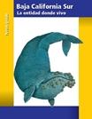 Baja California Sur La entidad donde vivo Tercer grado 2016-2017 – Libro de texto PDF