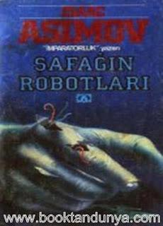 Isaac Asimov - Robot #3 Şafağın Robotları