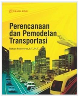 Jual Perencanaan dan Pemodelan Transportasi - DISTRIBUTOR BUKU YOGYA | Tokopedia: