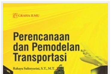 Jual Perencanaan dan Pemodelan Transportasi - DISTRIBUTOR BUKU YOGYA | Tokopedia