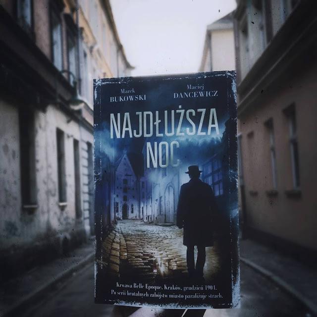 Recenzja: Najdłuższa noc - Marek Bukowski, Maciej Dancewicz