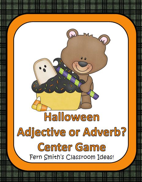 Fern Smith's Classroom Ideas Halloween - Adjective or Adverb? A Happy Halloween Center Game at TeachersPayTeachers.